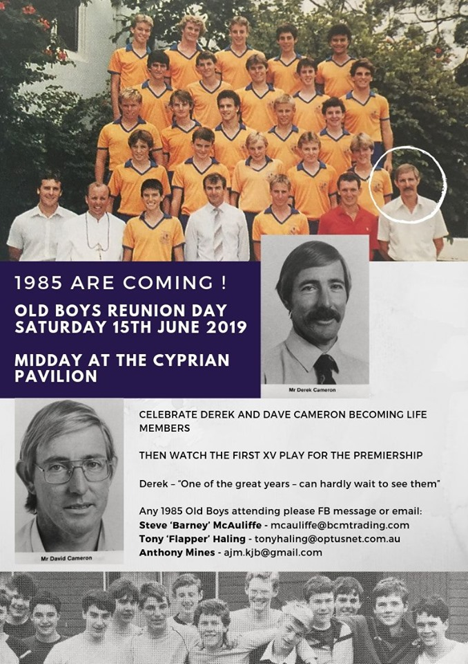 1985 are Coming! Old Boys Reunion Day Saturday 15 June 2019