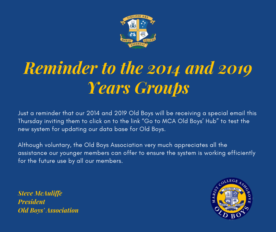 Reminder to the 2014 and 2019 Years Groups