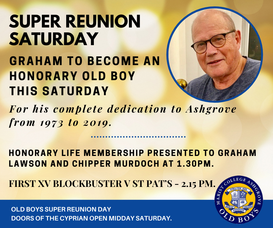 Graham to Become and Honorary Old Boy this Saturday