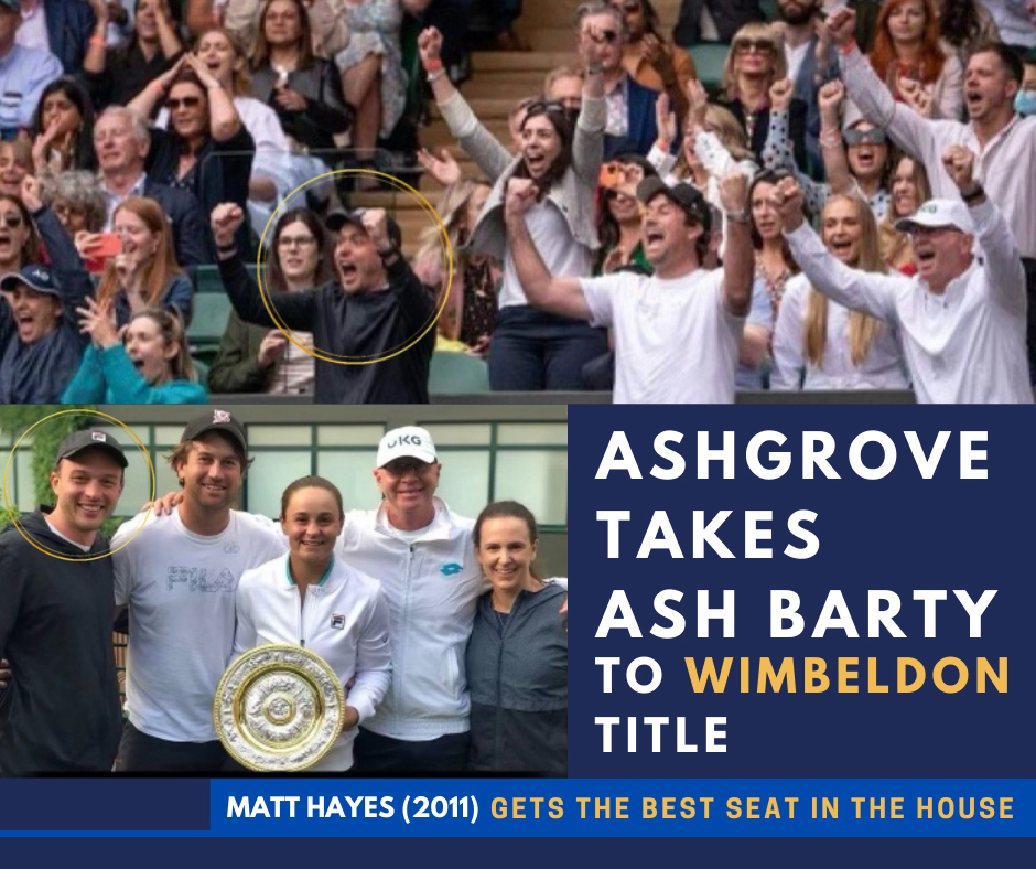 Ashgrove Takes Ash Barty to Wimbeldon Title – Matt Hayes (2011) Gets the Best Seat in the House